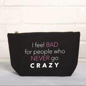 "Handbags - ""Crazy"" Cosmetic Pouch"
